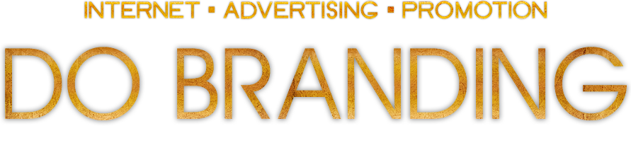 INTERNET・ADVERTISING・PROMOTION|DO BRANDING